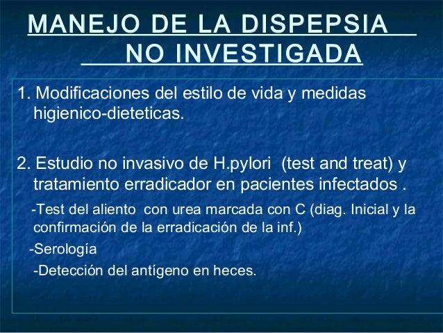 3. Tratamiento empírico antisecretor. IBP- 80% mejoran 100% recidivan al año- 35% dispepsia funcional- Estudio DIAMOND- Do...
