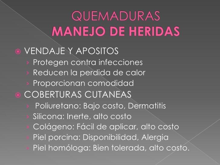 Cambios en la mucosa intestinal </li></li></ul><li>QUEMADURAS MANEJO INICIAL <br />TOMAR TODOS LOS SIGNOS VITALES <br />E...