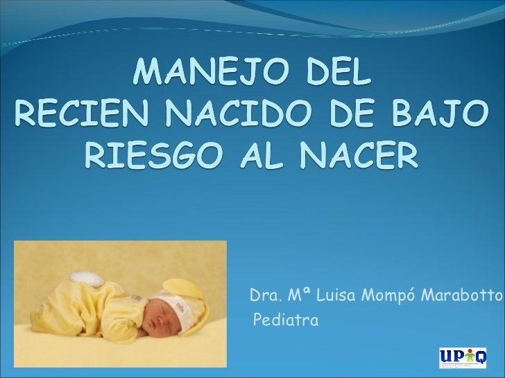 Dra. Mª Luisa Mompó MarabottoPediatra