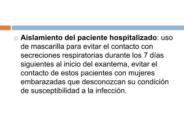    Aislamiento del paciente hospitalizado: uso    de mascarilla para evitar el contacto con    secreciones respiratorias ...