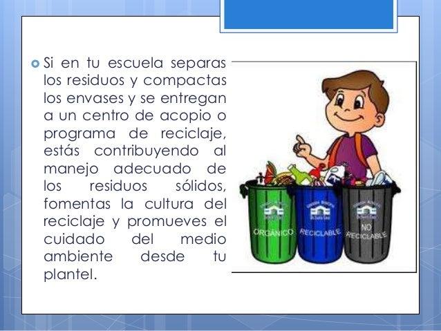 ¿Qué se entiende por gestión integral de los residuos? a) normas o pautas de conducta para el manejo seguro y ambientalmen...