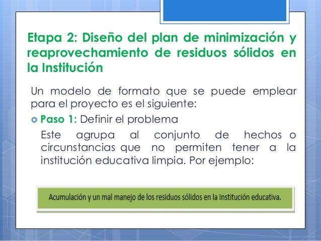  Paso 4: Identificar beneficiarios. Son el público objetivo directos (alumnos, docentes, personal de servicio, entre otro...