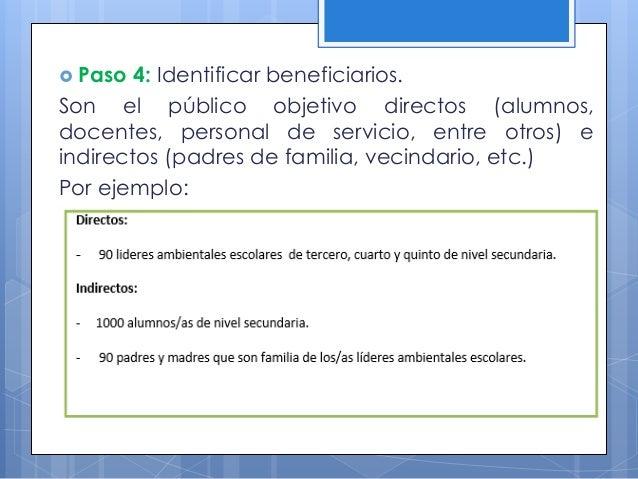  Paso 7: Definir los medios de verificación. Son la base del sistema de información para el seguimiento y la evaluación d...