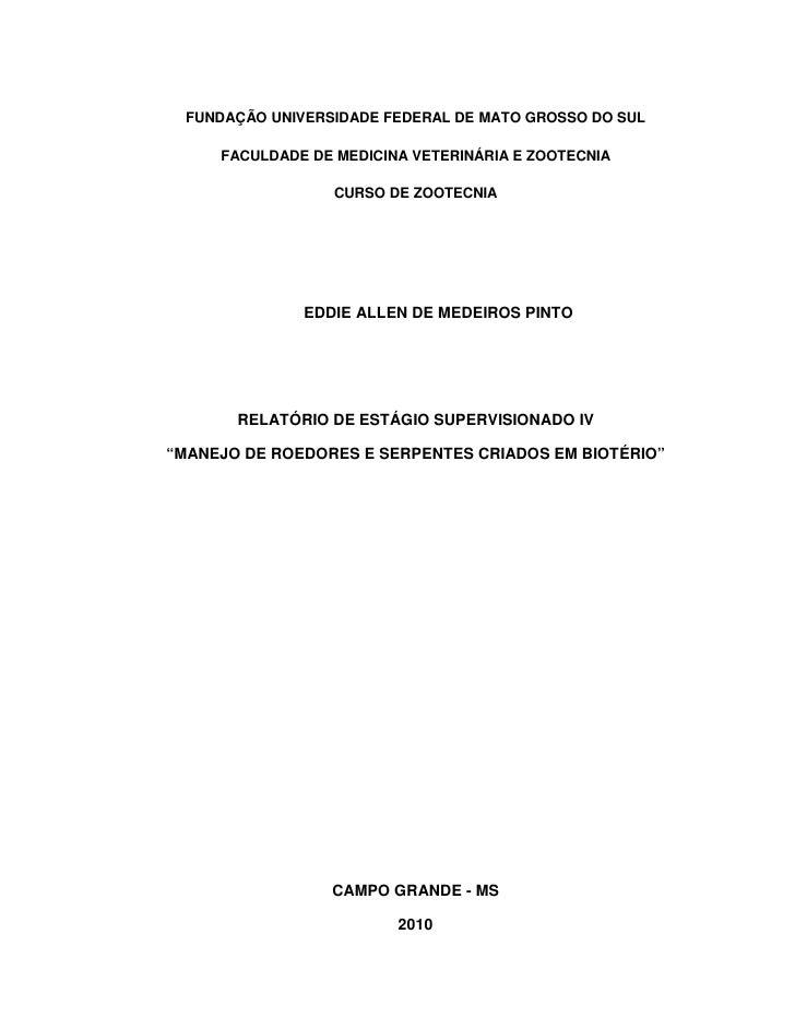FUNDAÇÃO UNIVERSIDADE FEDERAL DE MATO GROSSO DO SUL     FACULDADE DE MEDICINA VETERINÁRIA E ZOOTECNIA                  CUR...