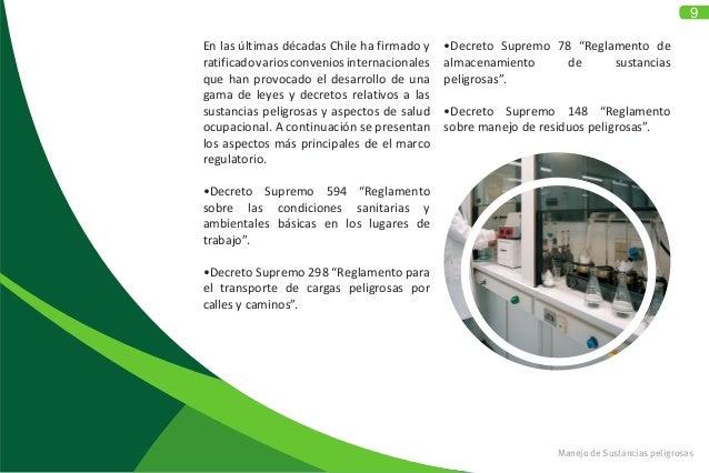 9 En las últimas décadas Chile ha firmado y ratificadovariosconveniosinternacionales que han provocado el desarrollo de un...