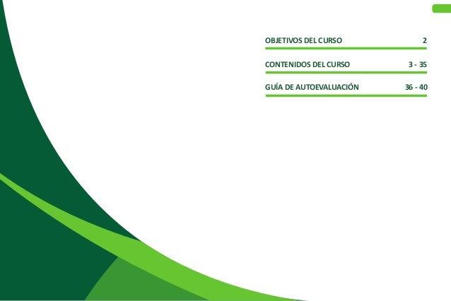 OBJETIVOS DEL CURSO  2 CONTENIDOS DEL CURSO 3 - 35 GUÍA DE AUTOEVALUACIÓN 36 - 40