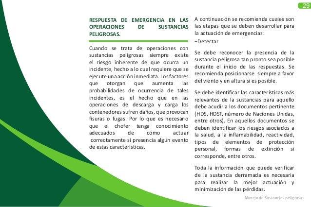29 Manejo de Sustancias peligrosas RESPUESTA DE EMERGENCIA EN LAS OPERACIONES DE SUSTANCIAS PELIGROSAS.  Cuando se trata ...