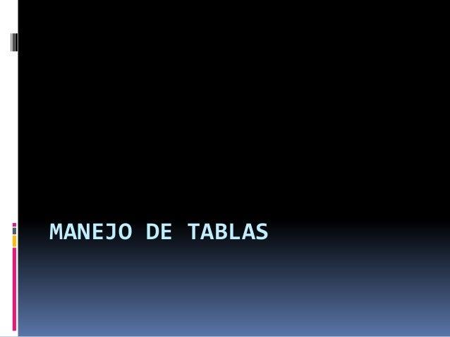 MANEJO DE TABLAS