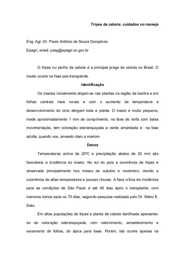 Tripes da cebola: cuidados no manejo  Eng. Agr. Dr. Paulo Antônio de Souza Gonçalves Epagri, email: pasg@epagri.sc.gov.br ...