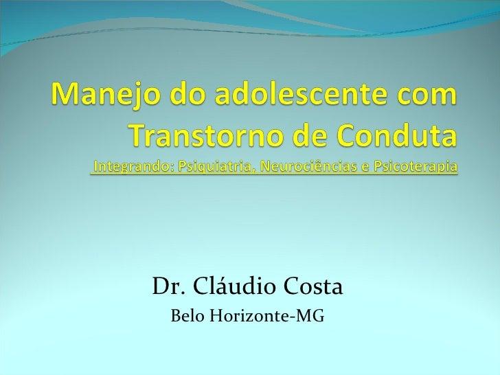 Dr. Cláudio Costa Belo Horizonte-MG