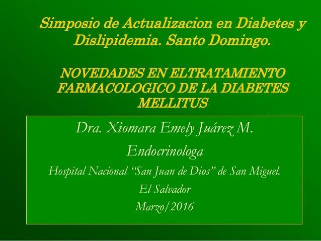Actualizacion en el manejo farmacologico de la diabetes