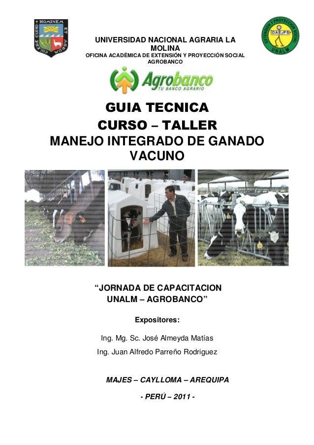 UNIVERSIDAD NACIONAL AGRARIA LA MOLINA  OFICINA ACADÉMICA DE EXTENSIÓN Y PROYECCIÓN SOCIAL AGROBANCO  MANEJO INTEGRADO DE ...