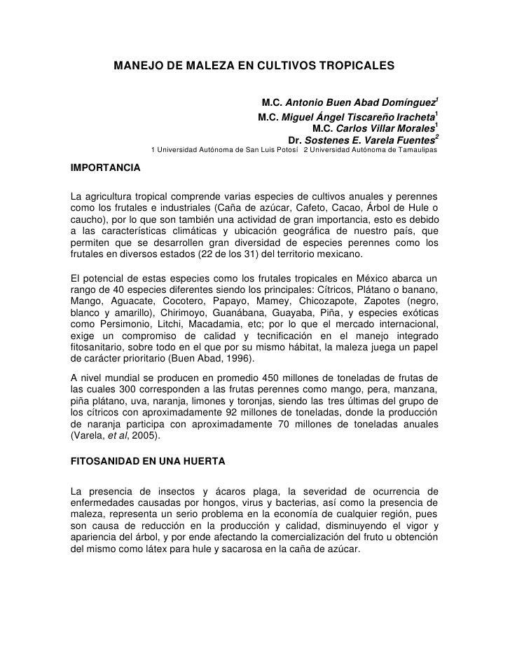 MANEJO DE MALEZA EN CULTIVOS TROPICALES                                               M.C. Antonio Buen Abad Domínguez1   ...