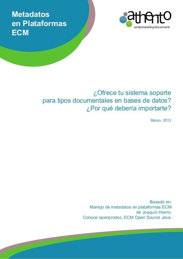 understanding documents¿Ofrece tu sistema soportepara tipos documentales en bases de datos?¿Por qué debería importarte?Mar...