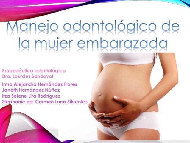 Propedéutica odontológica Dra. Lourdes Sandoval Irma Alejandra Hernández Flores Janeth Hernández Núñez Itza Selene Lira Ro...