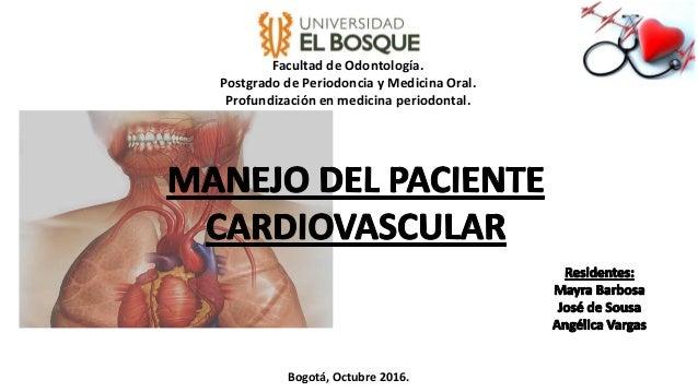 Facultad de Odontología. Postgrado de Periodoncia y Medicina Oral. Profundización en medicina periodontal. Bogotá, Octubre...