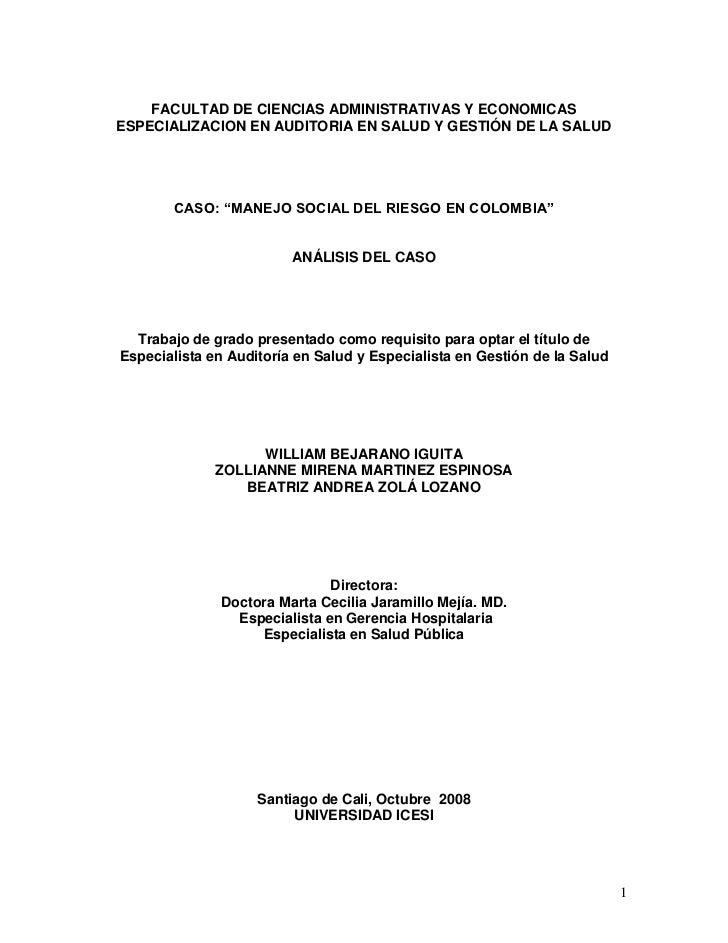 """FACULTAD DE CIENCIAS ADMINISTRATIVAS Y ECONOMICASESPECIALIZACION EN AUDITORIA EN SALUD Y GESTIÓN DE LA SALUD       CASO: """"..."""