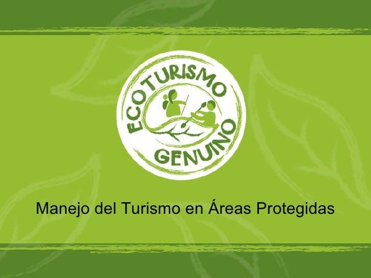 Manejo del Turismo en Áreas Protegidas