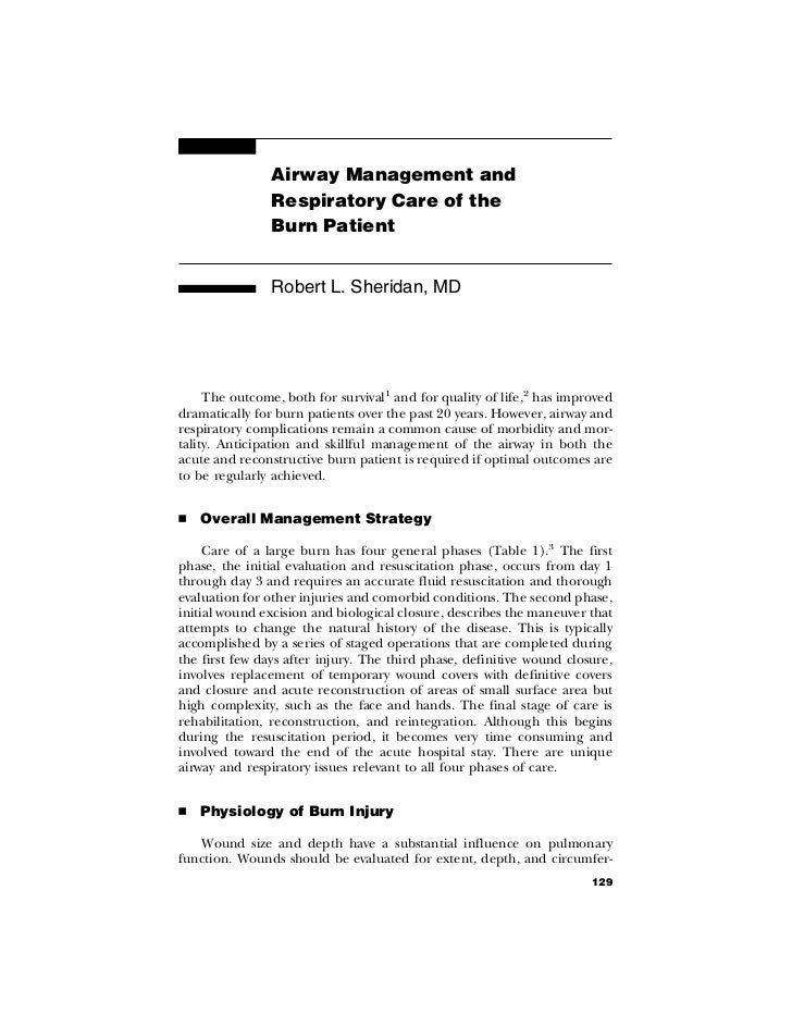 Airway Management and                Respiratory Care of the                Burn Patient                Robert L. Sheridan...