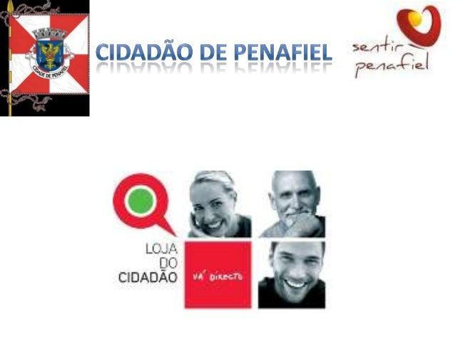 Loja do Cidadão de Penafiel               •   Trata-se de uma loja do cidadão de 2.ª                   geração que, de ent...