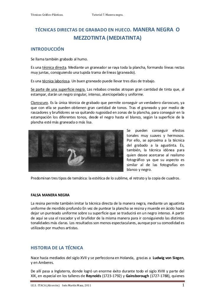 Técnicas Gráfico-Plásticas.                      Tutorial 7. Manera negra.   TÉCNICAS DIRECTAS DE GRABADO EN HUECO. MANERA...