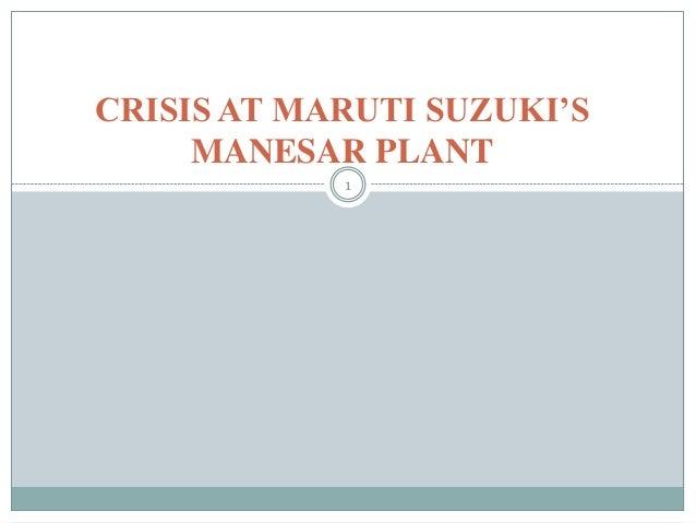CRISIS AT MARUTI SUZUKI'S     MANESAR PLANT            1