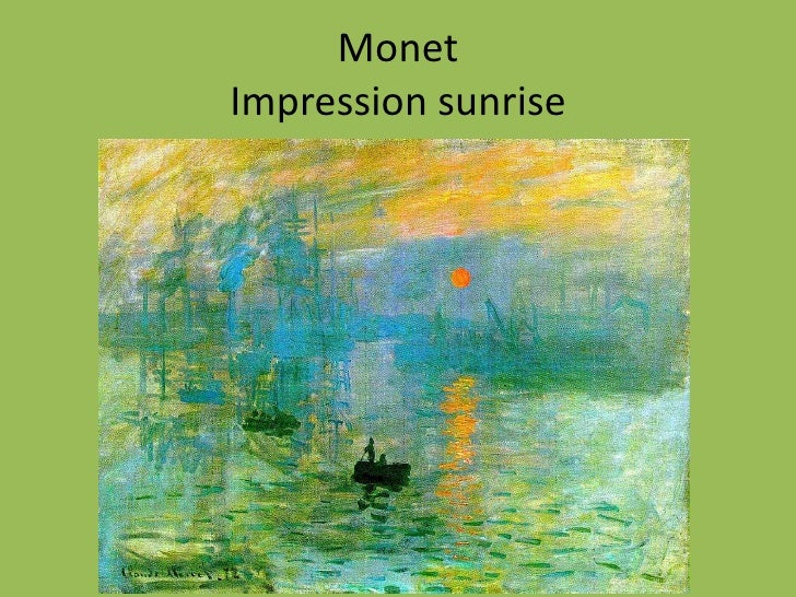 Impressionism Monet Sunrise Manet Vs Monet