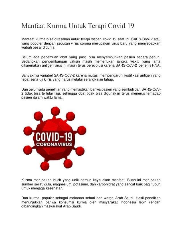 Manfaat Kurma Untuk Terapi Covid 19 Manfaat kurma bisa dirasakan untuk terapi wabah covid 19 saat ini. SARS-CoV-2 atau yan...