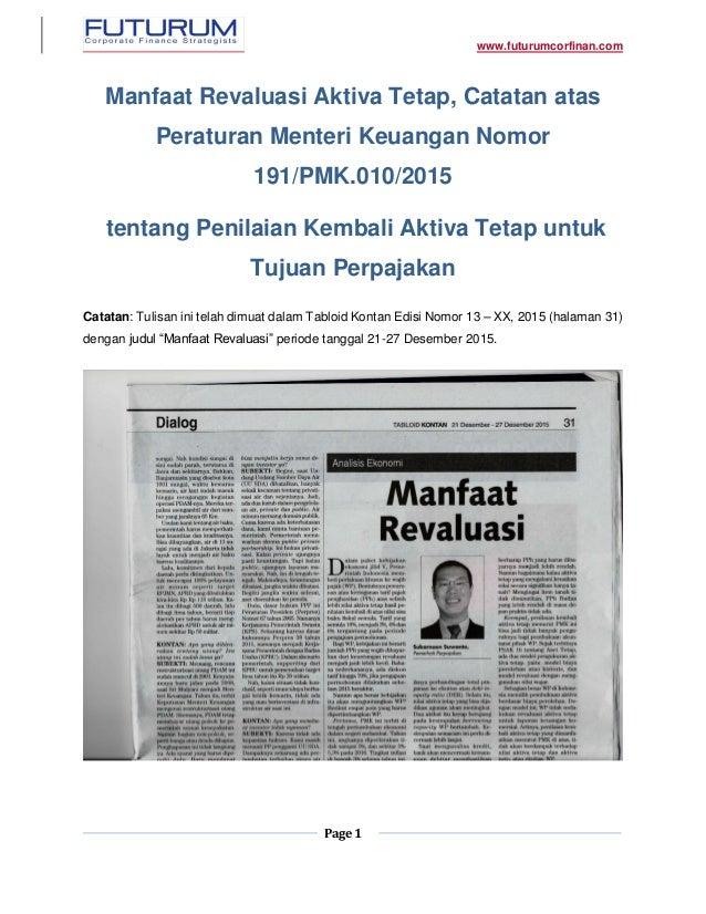 www.futurumcorfinan.com Page 1 Manfaat Revaluasi Aktiva Tetap, Catatan atas Peraturan Menteri Keuangan Nomor 191/PMK.010/2...