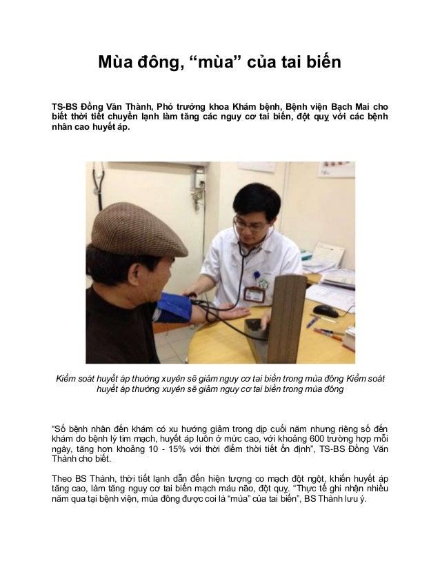 """Mùa đông, """"mùa"""" của tai biến TS-BS Đồng Văn Thành, Phó trưởng khoa Khám bệnh, Bệnh viện Bạch Mai cho biết thời tiết chuyển..."""