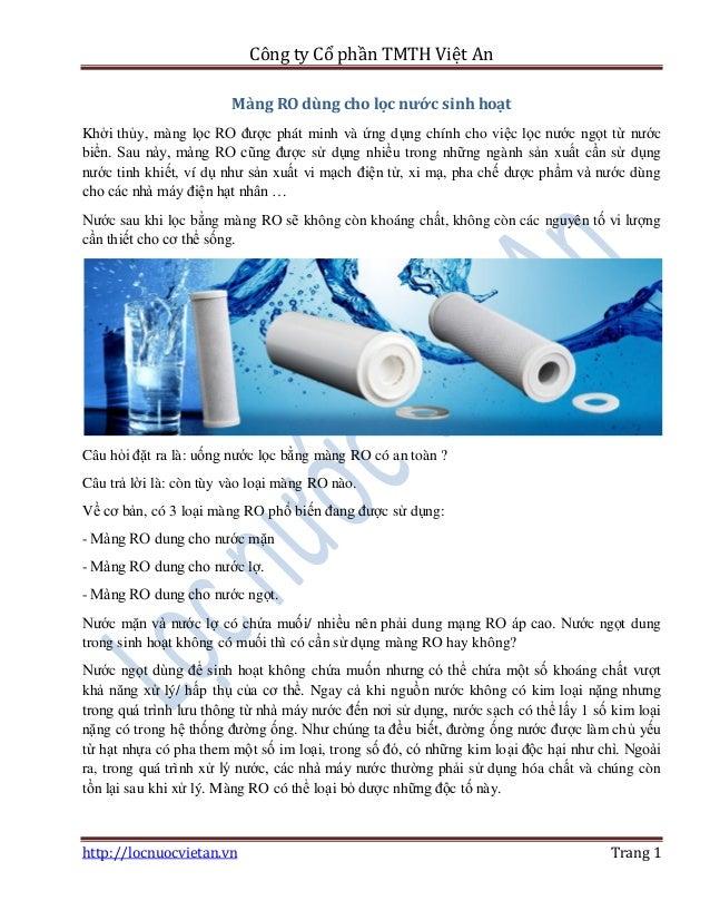 Công ty Cổ phần TMTH Việt An http://locnuocvietan.vn Trang 1 Màng RO dùng cho lọc nước sinh hoạt Khởi thủy, màng lọc RO đư...