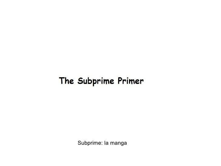 Subprime: la manga
