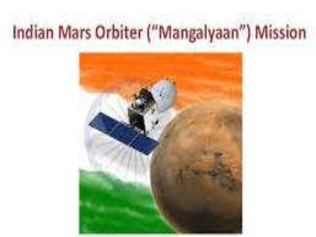 "MARS ORBITER MISSION  The MARS orbiter mission called "" MANGALYAAN"" is INDIA's first mission to MARS by ISRO It is said ..."