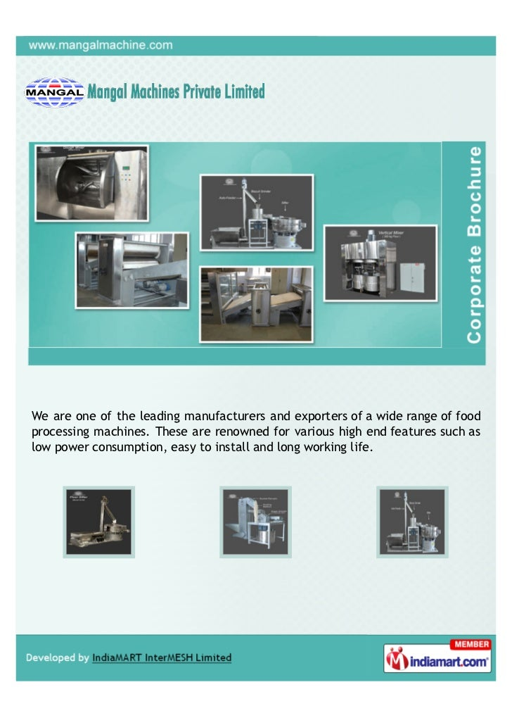 We are one of the leading manufacturers and exporters of a wide range of foodprocessing machines. These are renowned for v...