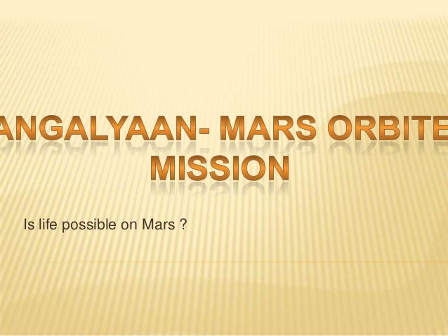 Is life possible on Mars ?