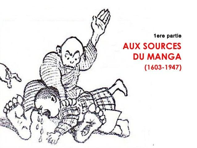 1ere partie AUX SOURCES DU MANGA (1603-1947)