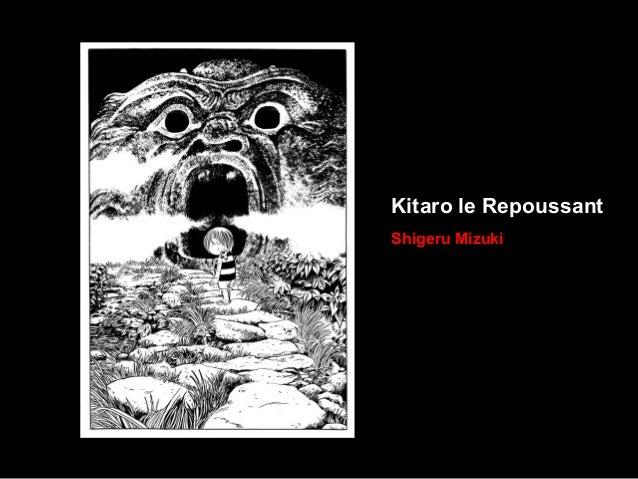 Kitaro le Repoussant Shigeru Mizuki