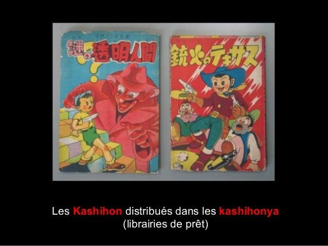 Les Kashihon distribués dans les kashihonya (librairies de prêt)