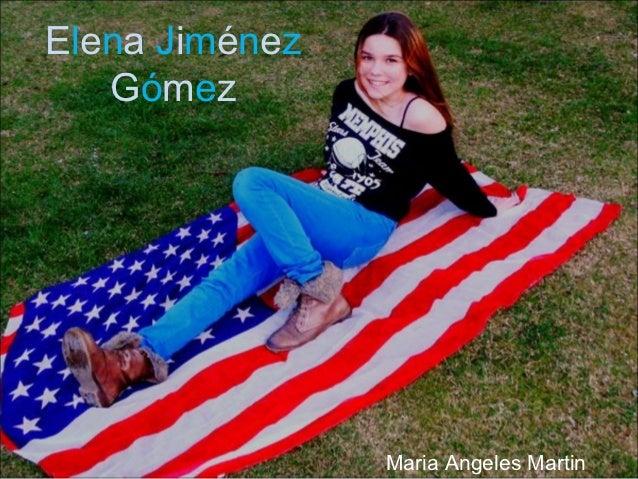 Elena Jiménez   Gómez                Maria Angeles Martin