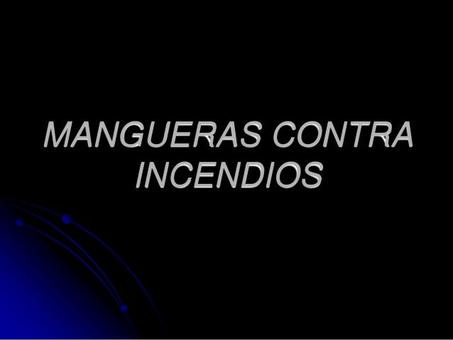 MANGUERAS CONTRAINCENDIOS