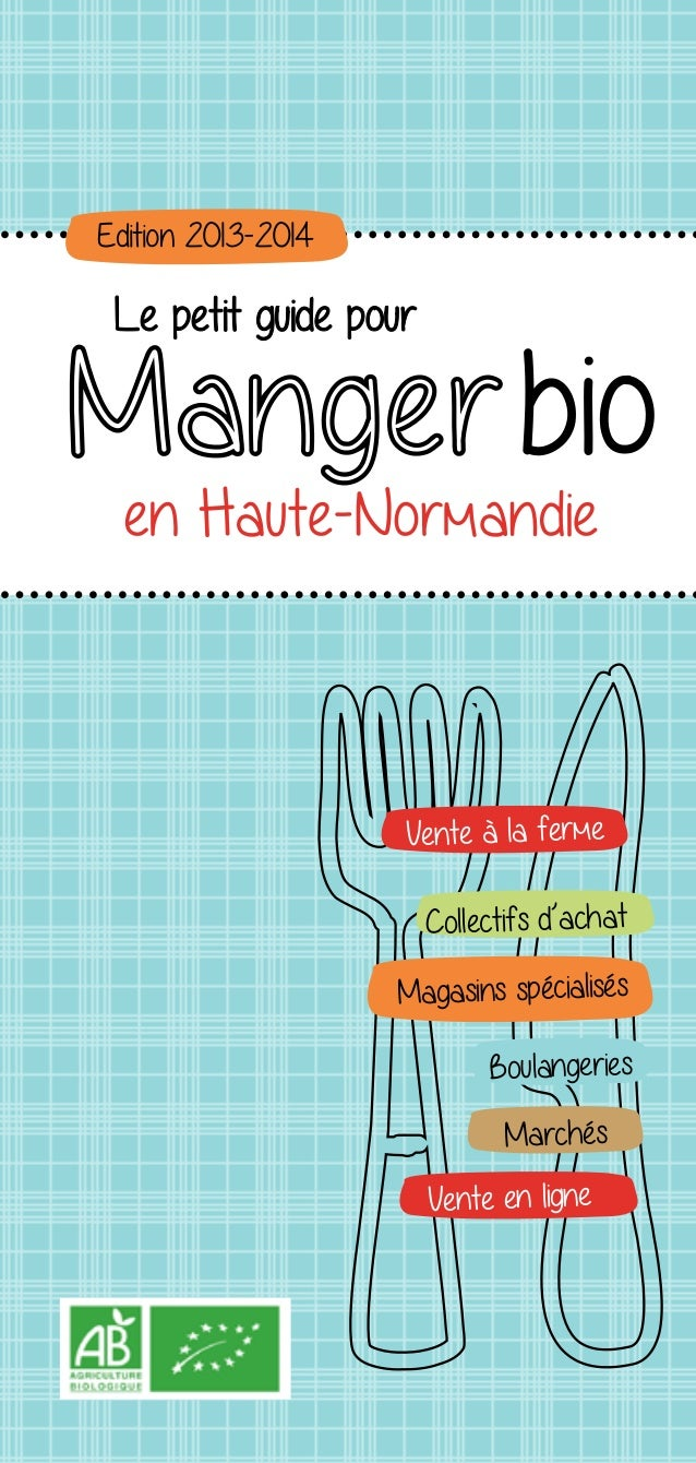 Vente à la fermeMagasins spécialisésBoulangeriesCollectifs d'achatMarchésVente en ligneEdition 2013-2014