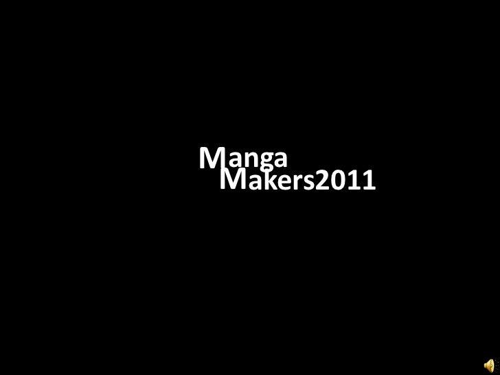 M<br />anga<br />M<br />akers<br />2011<br />