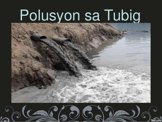 Polusyon sa Hangin, Tubig, at Lupa