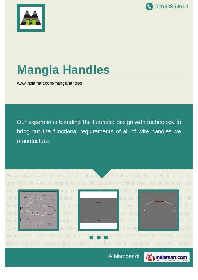 Mangla Handles, New Delhi, Bucket Handles