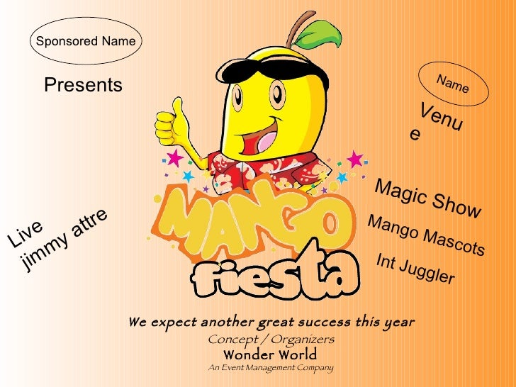 Presents Concept / Organizers Wonder World An Event Management Company We expect another great success this year   Sponsor...