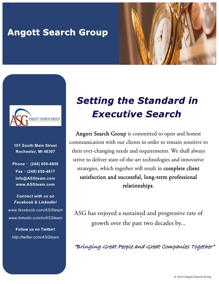 Angott Search Group                                      Setting the Standard in                                     Execu...