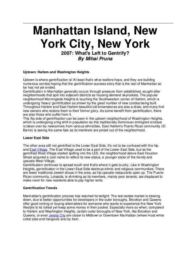 Manhattan Island, New York City, New York 2007: What's Left to Gentrify? By Mihai Pruna Uptown: Harlem and Washington Heig...