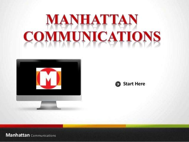 Manhattan Communications Start Here