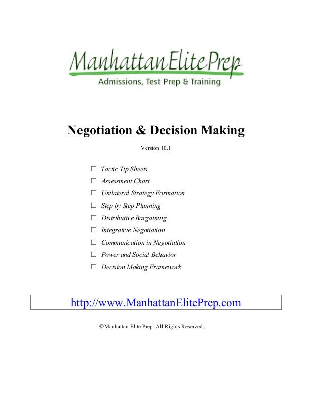 Negotiation & Decision Making Version 10.1 □  Tactic Tip Sheets □  Assessment Chart □  Unilateral Strategy Formation □...