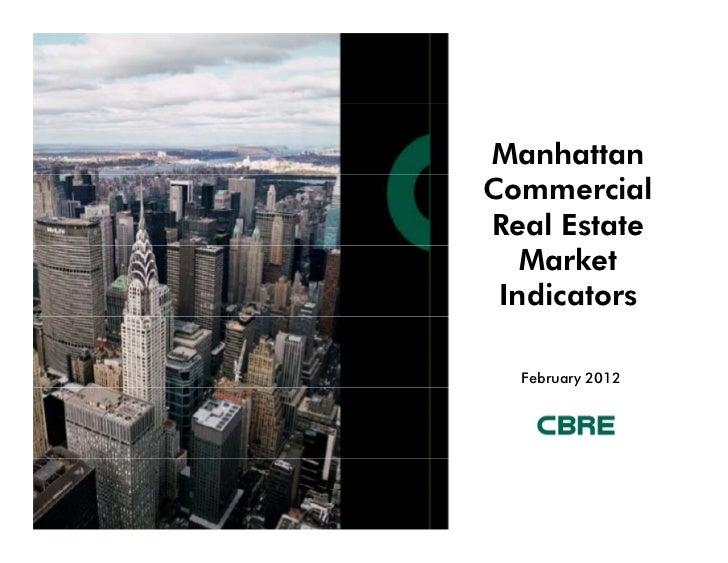 ManhattanCommercialReal Estate   Market Indicators  February 2012